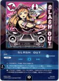 SLASH OUT[WX_20-CD05]